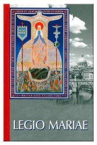 Das offizielle Handbuch der Legion Mariens